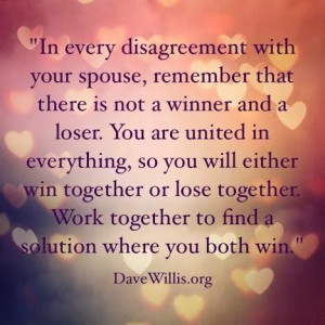 Dave Willis DaveWillis.org marriage disagreement same team quote