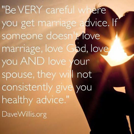 Dave Willis DaveWillis.org Marriage Advice Quote