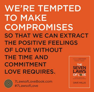 7 laws quote book love #7lawsoflove Dave Willis compromises author