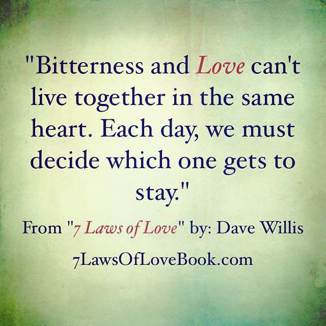 Quotes About Bitterness: The Seven Laws Of Love (Quotes From The Book)