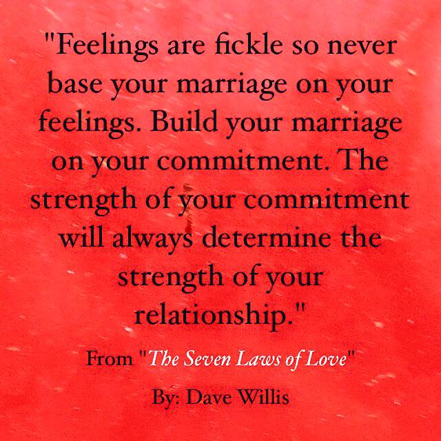 Dave Willis quote seven laws of love book marriage feelings commitment