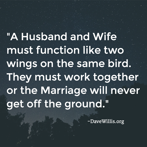 7. A husband and wife are united in EVERYTHING.