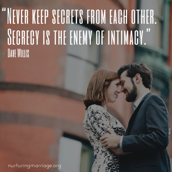 9. Stop keeping secrets from your husband.