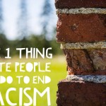The 1 Thing White People Can Do to End Racism