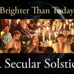 Brighter Than Today: The 2014 Secular Solstice
