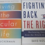 Book Reviews: Fighting Back the Right, Living the Secular Life