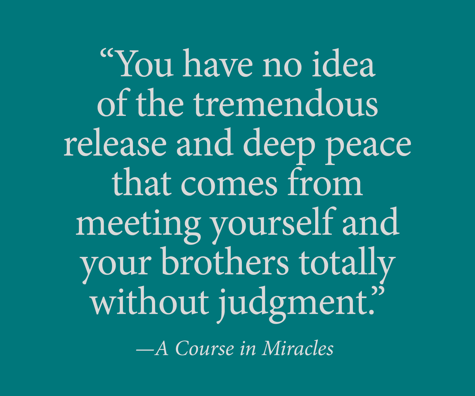 A Course In Miracles Quotes 5 Quotes To Restore Your Peace
