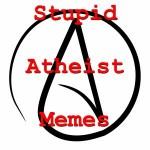 StupidAtheistMemes1
