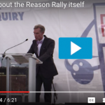 Dispatches from the Reason Rally: Part Three