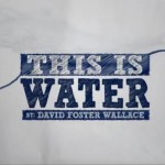 This_Is_Water_David_Foster_Wallace_short_film