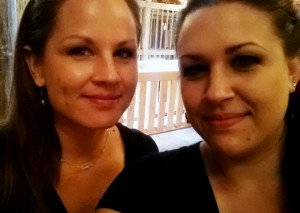 "Brandy Madden and myself (aka ""Sisters"" - we're not really sisters)"