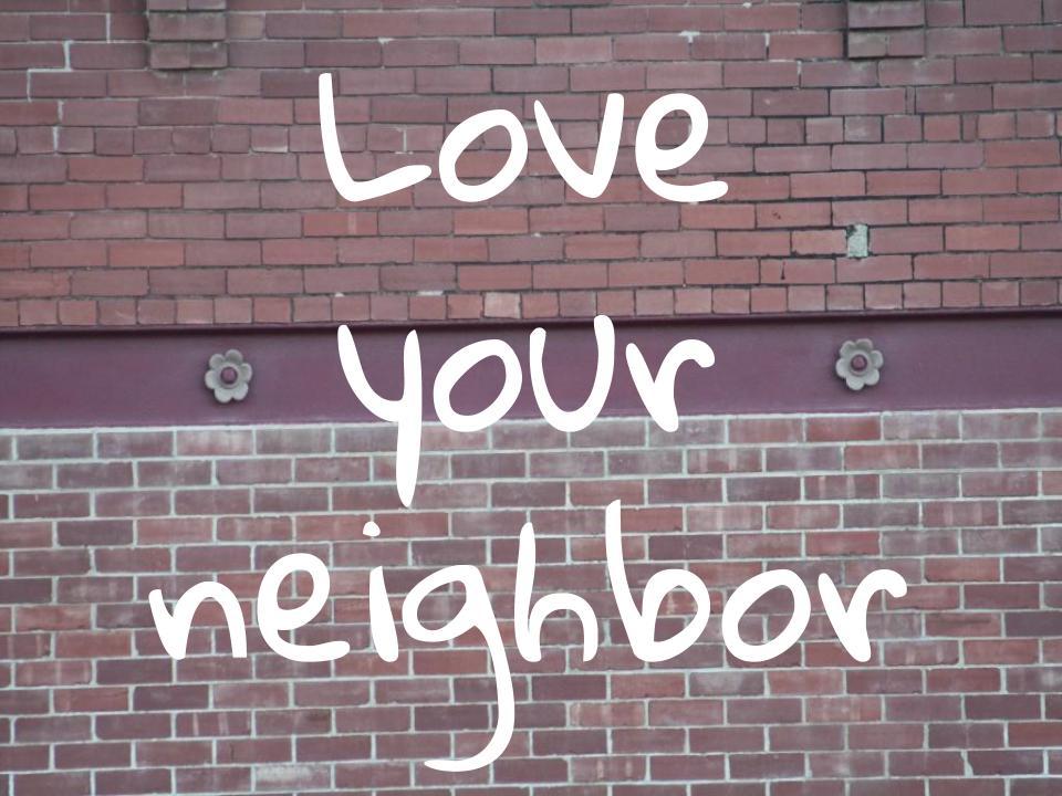 Loving neighbors and dodging rocks