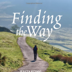 Finding the Way, and Loving the Journey