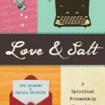 Friendship shared in letters: a review of Love and Salt