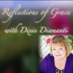 Reflections of Grace 96: A Walk Into His Secret Place