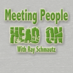 Meeting People Head On with Ray Schmautz 13: Swordplay and Prayer
