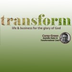Transform: The Secret Weapon of Christians In Business