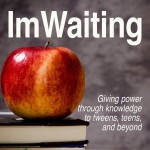 I'm Waiting 23: Giving Power Through Knowledge