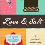 A Brief Review of Love and Salt by Jessica Mesman Griffith and Amy Andrews