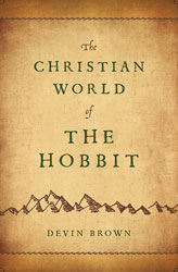 What Hobbits Have Taught Me About God's Providence