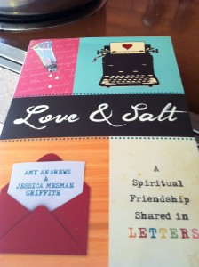 """Love and Salt"": Two Friends Seeking God with Mind and Heart"