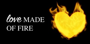 love-made-of-fire-image