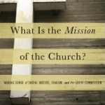 What is NOT the Mission of the Church? 6