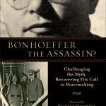 Was Bonhoeffer a Conspirator?