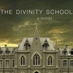 Coming Soon: The Divinity School – A Michael Bird Novel