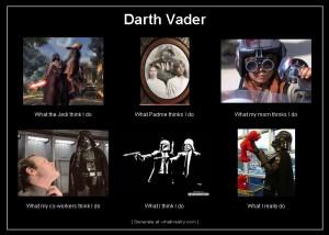 Darth Vader What I Really Do 3