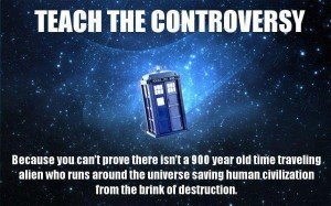 Doctor Who Teach the Controversy