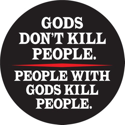 [Image: Gods-Dont-Kill-People.jpg]