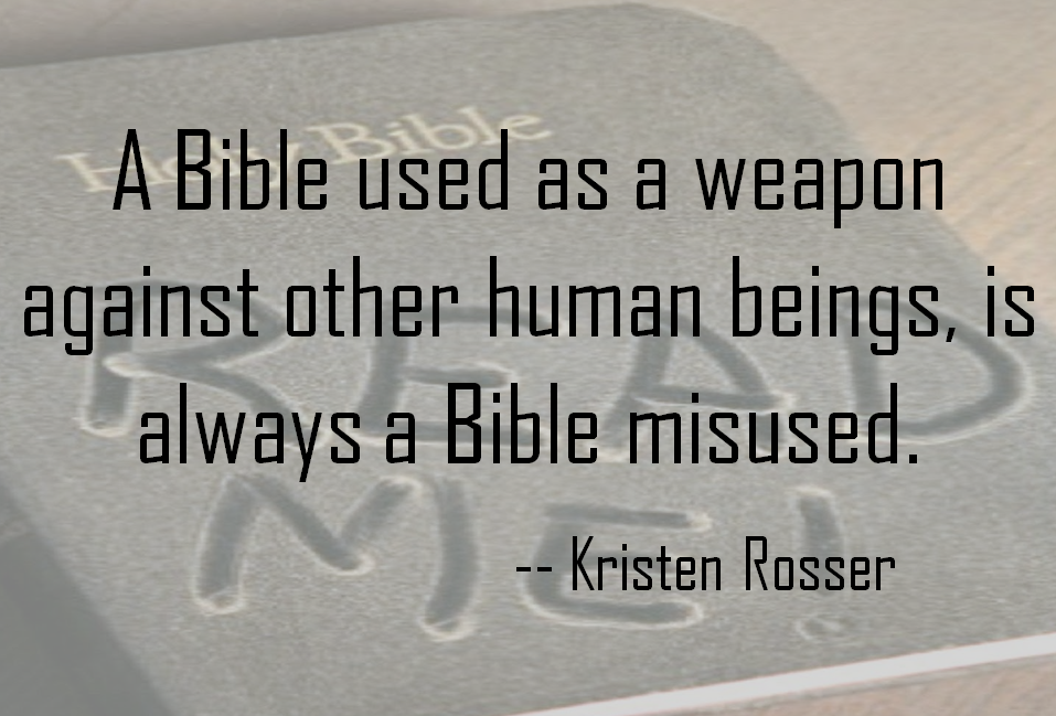 A Bible used as a weapon against other people quote 1