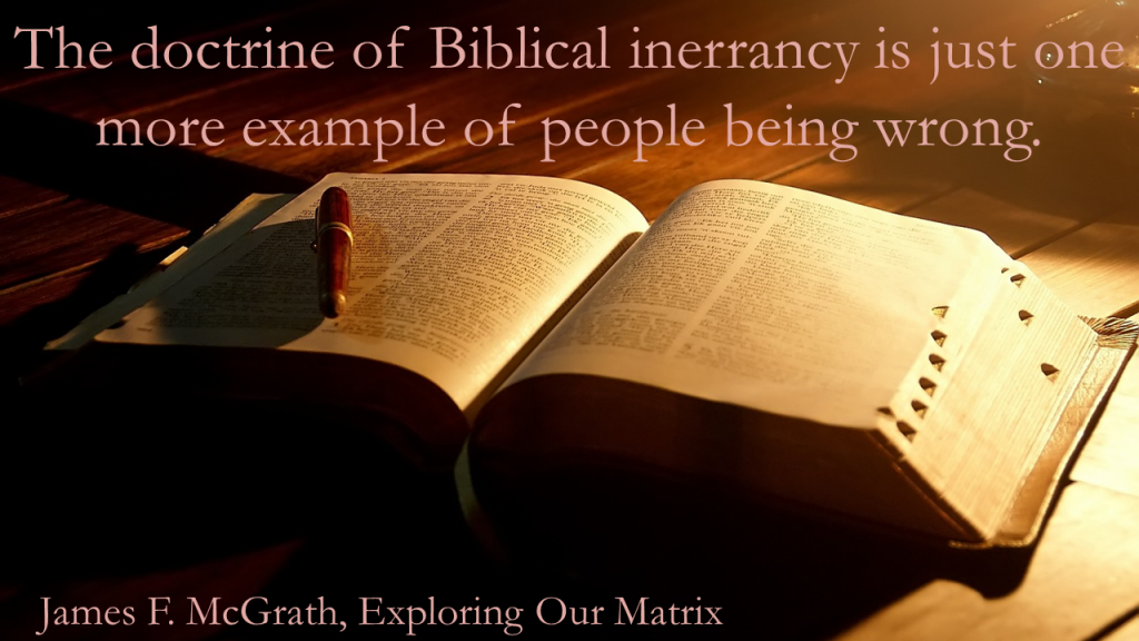 The doctrine of Biblical inerrancy is wrong