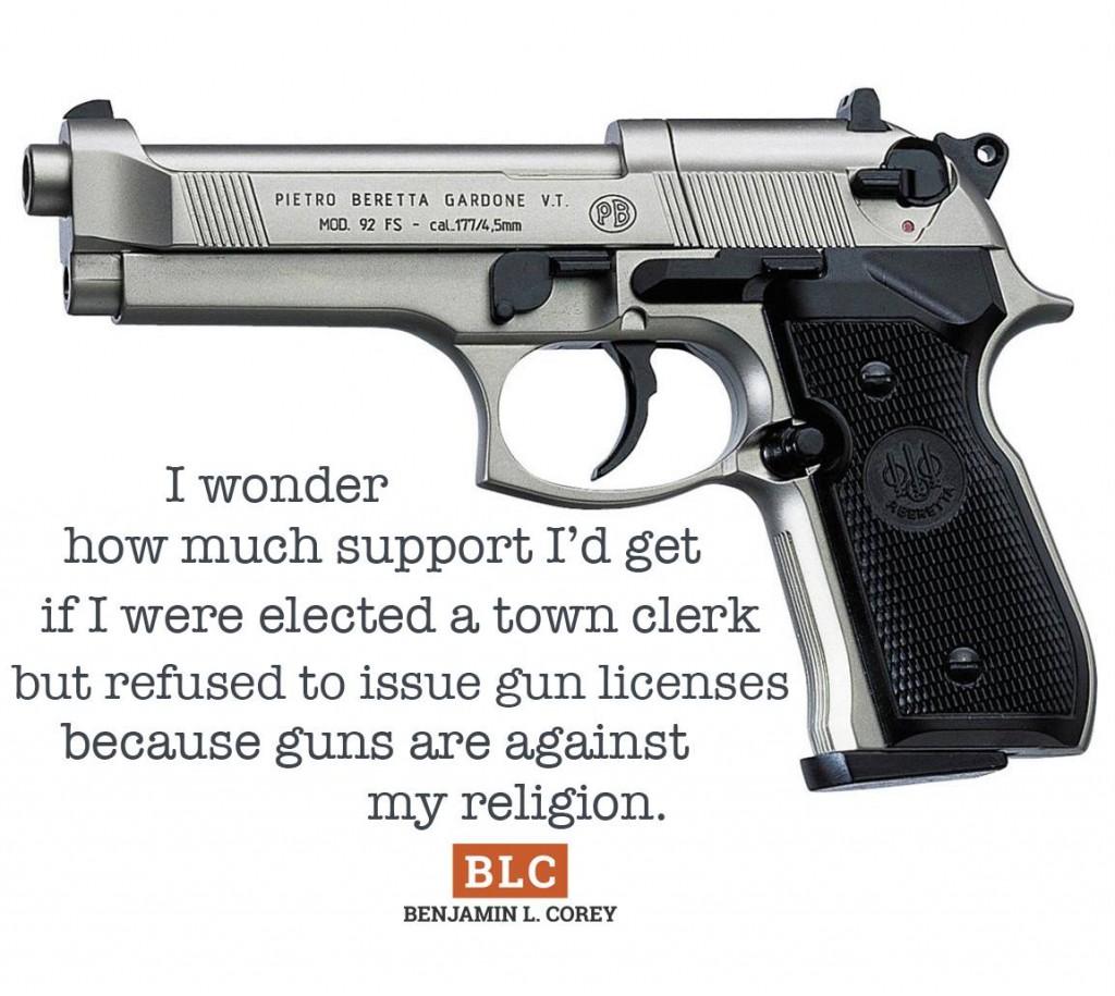 Gun licenses and religious freedom Ben Corey
