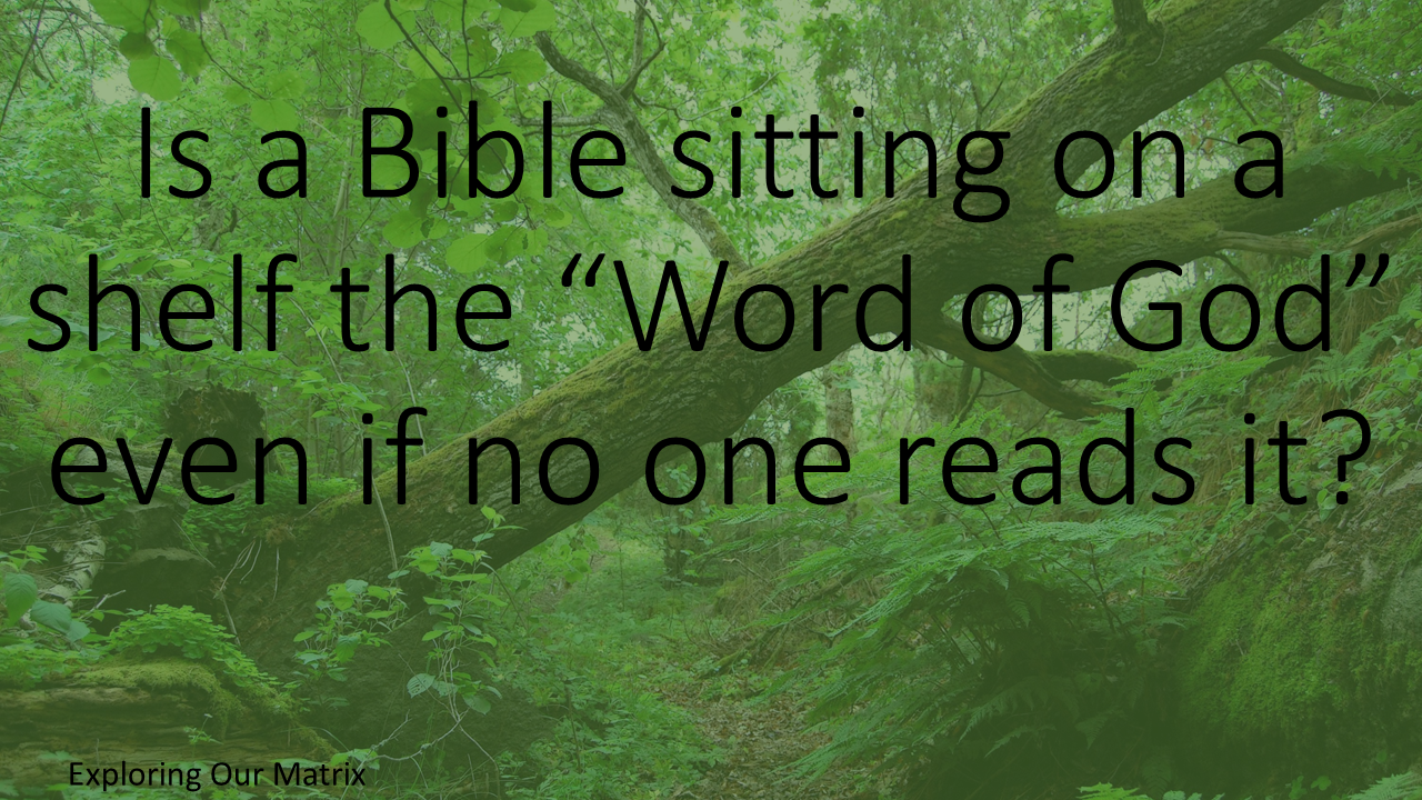"When is the Bible the ""Word of God""?"