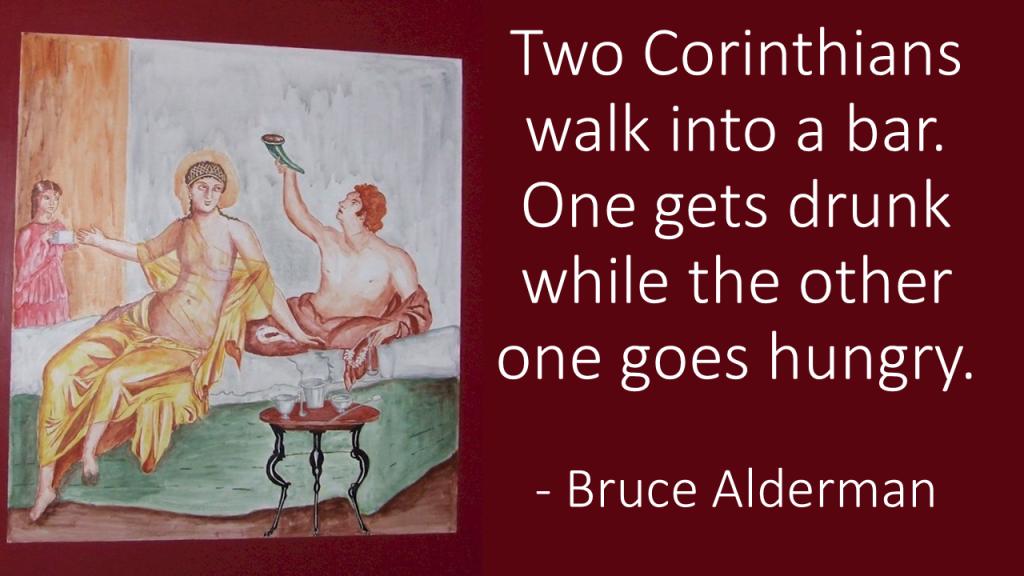 Two Corinthians walk into a bar