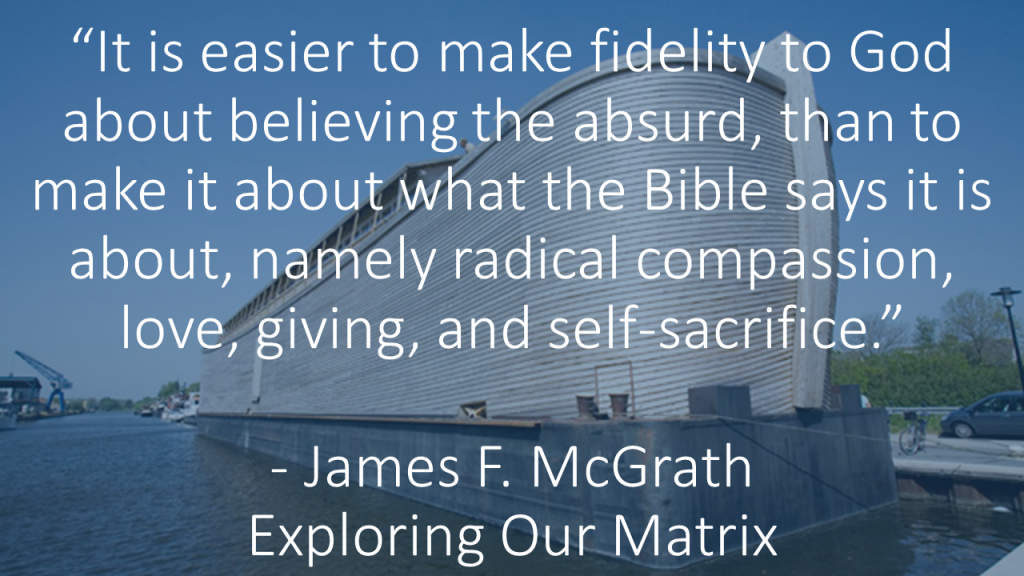 It is easier to make fidelity to God about believing the absurd