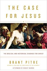 Brant Pitre, The Case for Jesus