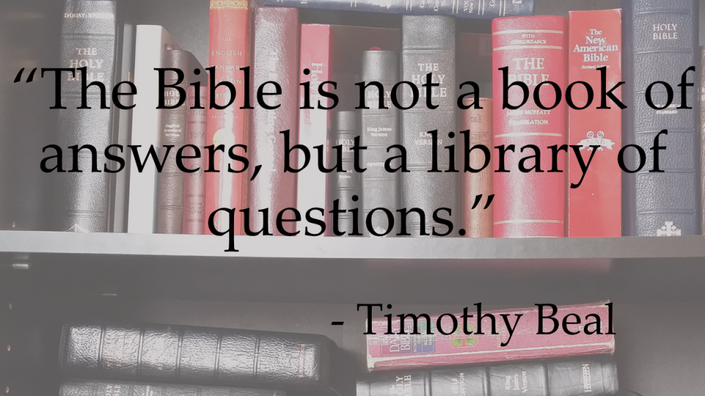 The Bible is not a book of answers Timothy Beal