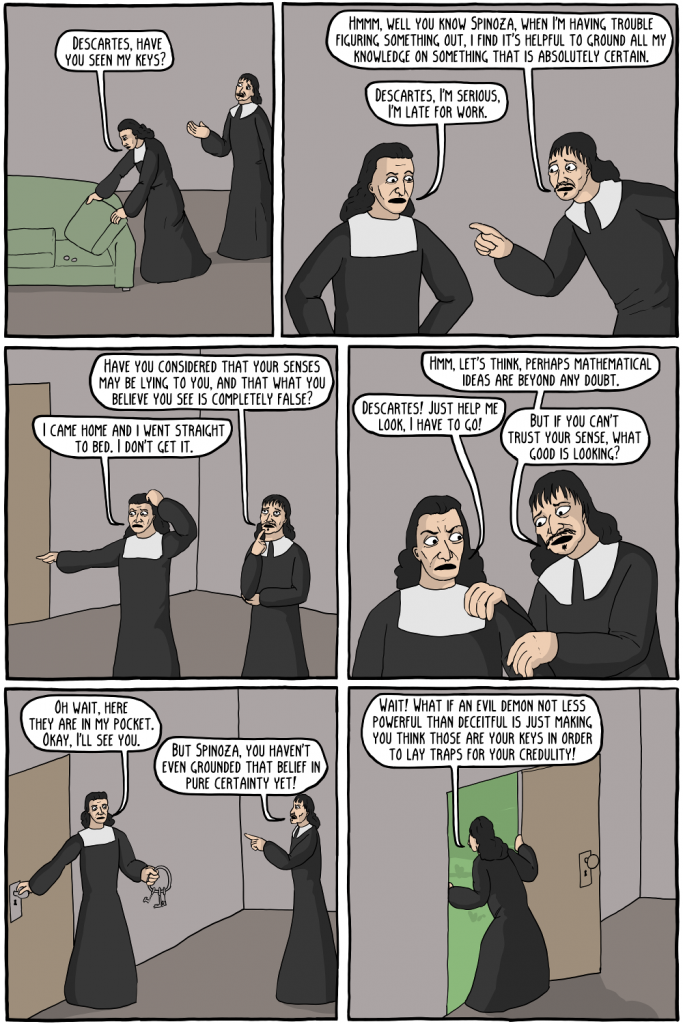 spinoza vs descartes on god Spinoza vs descartes discussion (selfphilosophy) submitted 5 years ago  by raguel9000 so i've been reading a lot of these philosophers in my current philosophy class and i just wanted to start a discussion over their two philosophies.