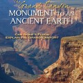 The Grand Canyon: Monument to an Ancient Earth