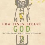 "Five Surprises That Hit Me When Writing ""How Jesus Became God"""