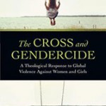 The Cross and Gendercide: A Book Review