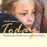 "What Children Need To Thrive: A Review of ""Their Name Is Today"""