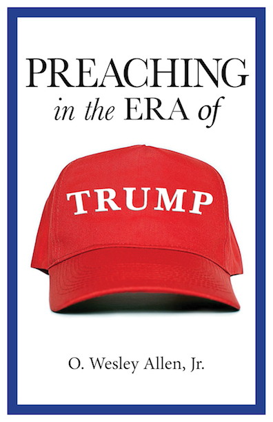 Preaching in the ERA of Trump cover final copy