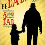 The BeDADitudes:  8 Ways to Be An Awesome Dad