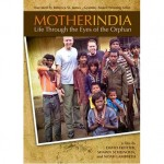 "New ""Mother India"" Film Captures Life through the Eyes of the Orphan"