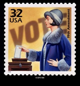 A stamp commemorates suffrage; a woman's right to vote was ratified in 1920. Our votes to sustain our rights are increasingly important in 2012.