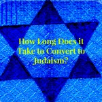 How Long Does Conversion to Judaism Take?